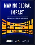 Making Global Impact: Guide to International Jobs in Government