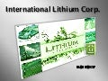 International Lithium Corp Presentation ILC.v TSXV