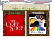 Internet copyshop