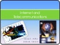 Internet and telecommunications