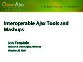Interoperable Ajax Tools And Mashup...