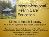 Interprofessional health care educa...