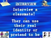 Interview a Classmate