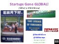 Startups Gone Global!