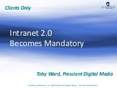Intranet 2.0 Becomes Mandatory July...