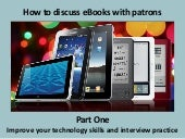 How to Discuss E-Books with Patrons