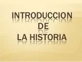 Introduccion de la Historia