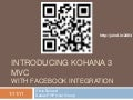 Introducing Kohana v3 MVC + Facebook Integration