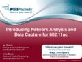Introducing network analysis and data capture for 802.11ac
