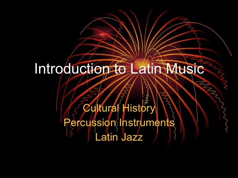 Introduction to Latin Music