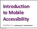 Introduction to mobile accessibility - AccessU 2013