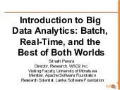 Introduction to Big Data Analytics: Batch, Real-Time, and the Best of Both Worlds