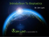 Introduction to bioplastics