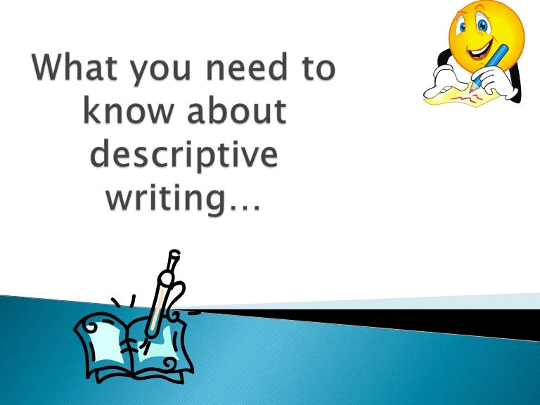 introduction to descriptive writing