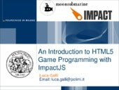 Introduction to html5 game programming with ImpactJs