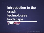 Introduction to the graph technologies landscape