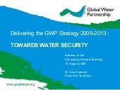 Delivering the GWP Strategy 2009 -2013