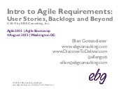 Intro to Agile Requirements: User Stories, Backlogs and Beyond