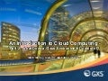 An Introduction to Cloud Computing - Part2: What Does a Cloud Computing Environment Consist of?