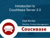 Introduction to Couchbase Server 2.0