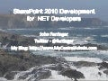 Intro to SharePoint 2010 development for .NET developers