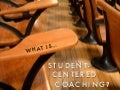 What is Student Centered Coaching?