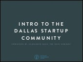 Intro to the Dallas Startup Community