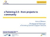 eTwinning 2.0 from prjects to commu...