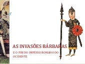 Invasões barbaras ppt_2014a