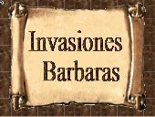 invasiones barbaras