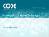 Investing in Creative Technology