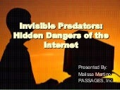 Invisible Preadators: Hidden Danger...