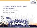 Are you R.E.A.D.Y to Lift Your Conversions? Marketo Summit 2013