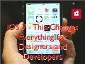 iOS 7 - This Changes Everything for Designers and Developers