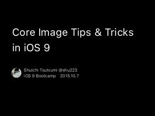 Core Image Tips & Tricks in iOS 9
