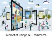 Internet of Things & E-commerce