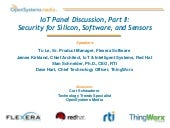 IoT Panel, Part II: Security for Silicon, Software, and Sensors