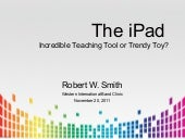 I pad teaching tool or trendy toy