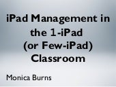 iPad Management in the 1 iPad  (or ...