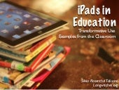 iPads in Education- Examples from t...