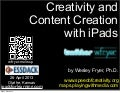 Creativity and Content Creation with iPads (April 2013)