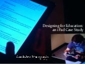 Designing for Education: an iPad Case Study