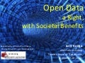 Open Data - a Right with Societal Benefits