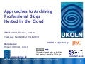 Approaches to Archiving Professional Blogs Hosted in the Cloud