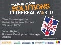 Multi-network Solutions in the Real World, IP&TV World Forum: Johan Englund, Accedo