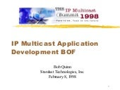 IPv4 Multicast Application Development