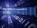 Henrik Strøm - IPv6 from the attacker's perspective