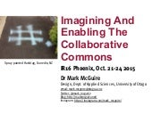 Imagining and Enabling the Collaborative Commons
