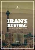 Iran's Revival : What Will Your Strategy Be?