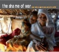 The shame of war. Sexual violence against women and girls in conflict